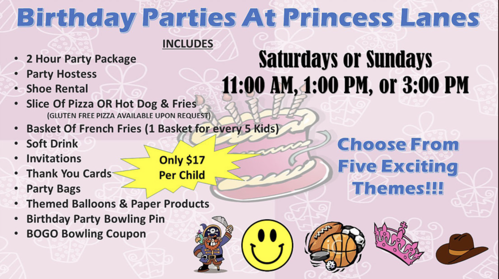 Themed Birthday Parties at Princess Lanes Bowling Center