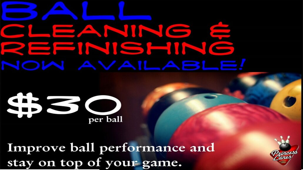Ball Cleaning Prices at Princess Lanes Bowling Center