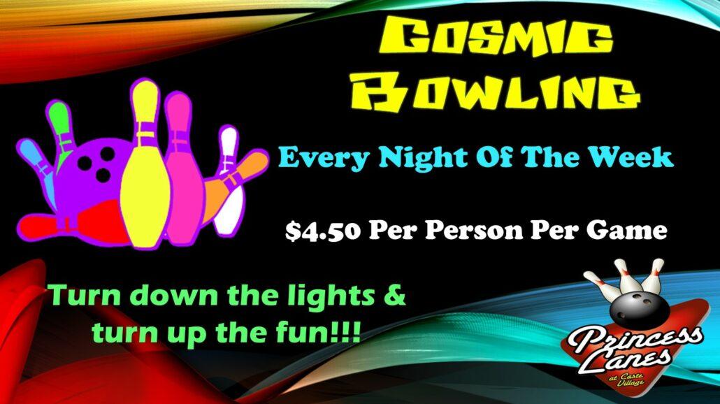 Cosmic Bowling at Princess Lanes