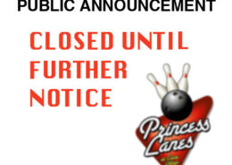 Princess Lanes and Prior's Tavern Closed Until Further Notice